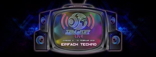 Bild von Schlaflos Live w/ Einfach Techno