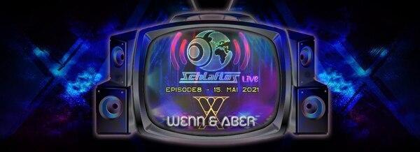 Flyer Schlaflos Live w/ Wenn & Aber 2021-05-15 20:00:00Z