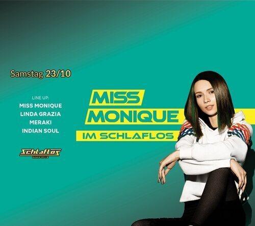 Flyer Schlaflos w/ Miss Monique 2021-10-23 21:00:00